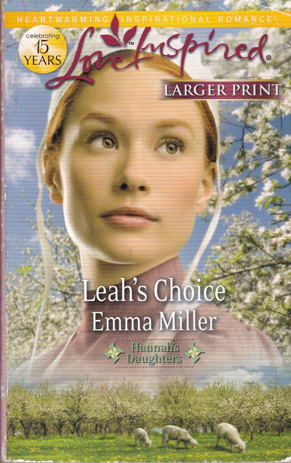 Emma Miller LEAH'S CHOICE Hannah's Daughters Series #4 - PB Larger Print (Acceptable/Readers)
