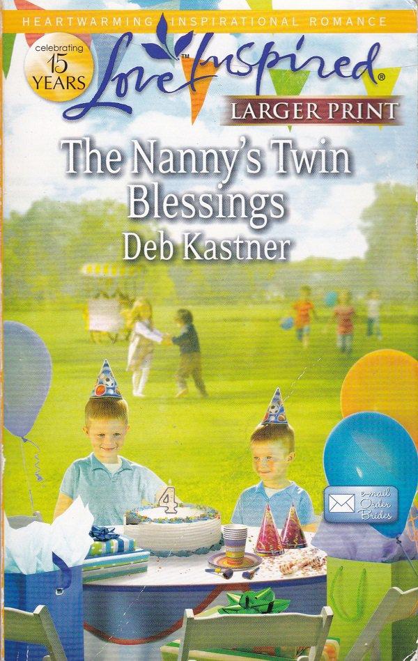 Deb Kastner THE NANNY'S TWIN BLESSINGS E-mail Order Brides Series #3 - PB Larger Print (Readers)