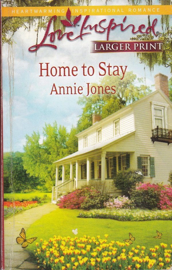 Annie Jones HOME TO STAY - PB Larger Print (Acceptable/Readers)