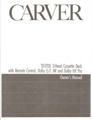 Carver TD-1700 Cassette Deck Owners Manual