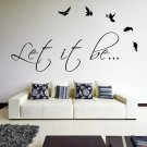 (31''x16'') Vinyl Wall Decal Quote Let It Be by The Beatles, bird / Decor Sticker + Free Decal Gift!