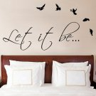 (55''x28'') Vinyl Wall Decal Quote Let It Be by The Beatles, bird / Decor Sticker + Free Decal Gift!