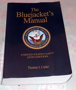 The Bluejacket's Manual - 24th Edition by Thomas J. Cutler (PB, 2009)