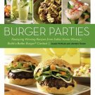 BURGER PARTIES RECIPES FROM SUTTER HOME WINERY'S BURGER CONTEST