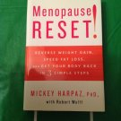 Menopause Reset! : Reverse Weight Gain, Speed Fat Loss, and Get Your Body Back i