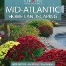 Mid-Atlantic Home Landscaping by Greg Grant, Rita Buchanan and Roger Holmes