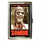 ZOMBIE WE ARE GOING TO EAT YOU! FULCI Cigarette Money Case ID Holder or Wallet!