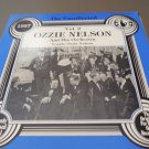 OZZIE NELSON AND HIS ORCHESTRA The Uncollected Vol. 2 Lp NM Hindsight