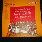 NOAH GREENBERG Instrumental Music of Courts of Queen Elizabeth & King James Lp