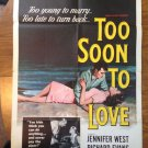 TOO SOON TO LOVE Jennifer West Richard Evans Warren Parker Original Movie Poster
