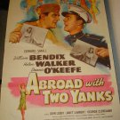 ABROAD WITH TWO YANKS William Bendix Dennis O'Keefe Original Movie Poster! RARE!