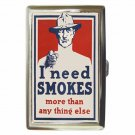 WORLD WAR 1 POSTER I NEED SMOKES! Cigarette Money Case ID Holder or Wallet!