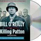Killing Patton The Strange Death of World War General Audiobook CD Bill O'Reilly