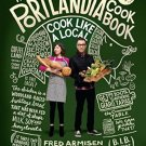 The Portlandia Cookbook: Cook Like a Local (Hardcover) by Fred Armisen