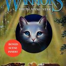 Warriors: Dawn of the Clans #4: The Blazing Star (NEW Hardcover) by Erin Hunter