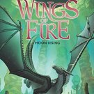 Wings of Fire Book Six: Moon Rising by Tui T. Sutherland