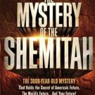 The Mystery of the Shemitah The 3,000 Year Old Mystery by Jonathan Cahn
