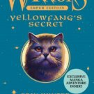 Warriors Super Edition: Yellowfang's Secret [Hardcover] by Erin Hunter