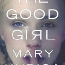The Good Girl (English Edition) Hardcover by Mary Kubica