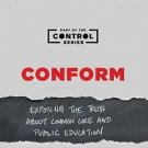 Conform Exposing the Truth About Common Core and Public Education by Glenn Beck