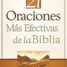 Las 21 Oraciones Mas Efectivas DE La Biblia (Spanish Edition)  by Dave Earley