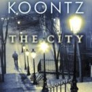 The City A Novel (Hardcover) by Dean Koontz