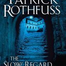 The Slow Regard of Silent Things (Hardcover) by Patrick Rothfuss