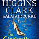 The Cinderella Murder: An Under Suspicion Novel  by Mary Higgins Clark