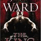 The King: A Novel of the Black Dagger Brotherhood Hardcover by J.R. Ward