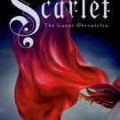 Scarlet (Lunar Chronicles) [Hardcover] by Marissa Meyer