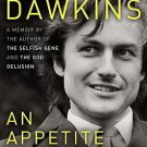 An Appetite for Wonder : The Making of a Scientist by Richard Dawkins