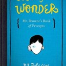 365 Days of Wonder Mr. Browne's Book of Precepts by R. J. Palacio   0553499041