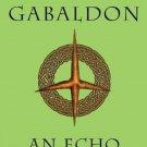 An Echo in the Bone: A Novel (Outlander) by Diana Gabaldon