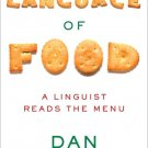 The Language of Food: A Linguist Reads the Menu by Dan Jurafsky