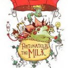 Fortunately, the Milk by Neil Gaiman and Skottie Young