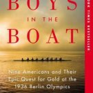 The Boys in the Boat Nine Americans and Their Epic Quest for Gold at the 1936