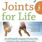 Healthy Joints for Life: An Orthopedic Surgeon's Proven Plan to Reduce Pain