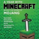 A Year with Minecraft: Behind the Scenes at Mojang by Thomas Arnroth