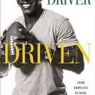 Driven From Homeless to Hero My Journeys On & Off Lambeau Field by Donald Driver