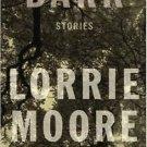 Bark: Stories Hardcover by Lorrie Moore