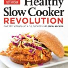 The Healthy Slow Cooker Revolution by Editors at America's Test Kitchen