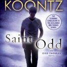 Saint Odd: An Odd Thomas Novel by Dean Koontz