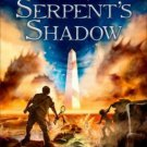 The Serpent's Shadow (The Kane Chronicles, Book Three)  by Rick Riordan