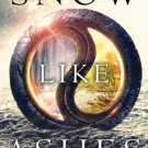 Snow Like Ashes (Hardcover) by Sara Raasch