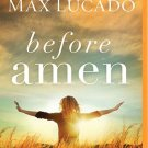 Before Amen: The Power of a Simple Prayer (Audiobook, MP3)