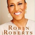 Everybody's Got Something Hardcover by Robin Roberts