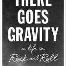 There Goes Gravity A Life in Rock and Roll Hardcover by Lisa Robinson