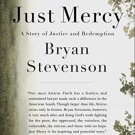 Just Mercy: A Story of Justice and Redemption (Hardcover) by Bryan Stevenson