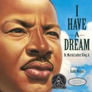 I Have a Dream (Book & CD) [Hardcover] Martin Luther King Jr.   New