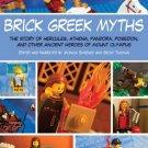 Brick Greek Myths The Stories of Heracles, Athena, Pandora, Poseidon, & Others